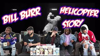 Bill Burr - Helicopter Story Reaction/Review