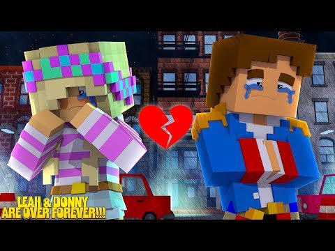 Minecraft LITTLE LEAH & LITTLE DONNY ARE OVER FOREVER!!!