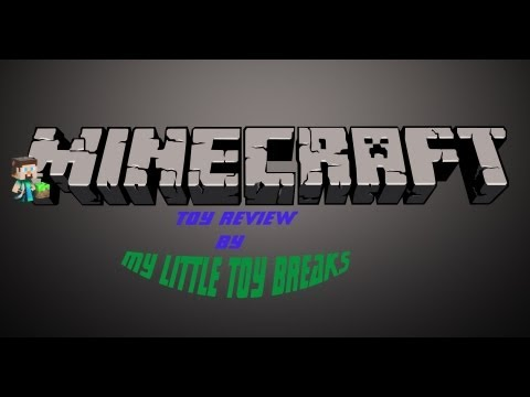 Minecraft Toy Review:  Steve? And Creeper Figures