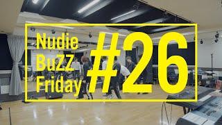 BuZZ / #26 Nudie BuZZ Friday