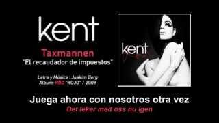 """Kent — """"taxmannen"""" (subtítulos Español - Sueco)"""