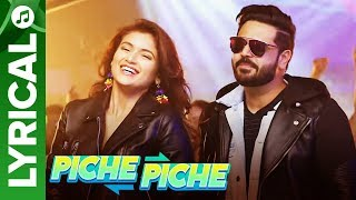 Piche Piche - Lyrical Video Song | Shipra Goyal ft. Alfaaz | Intense | Eros Music