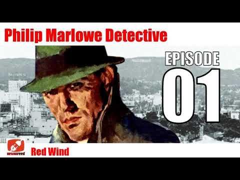 Philip Marlowe Detective - 01 - Red Wind - Audio Radio Show Private-eye Raymond Chandler
