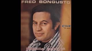 FRED BONGUSTO-TREMILA ANNI FA Clan Celentano