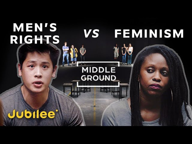 Men\'s Rights vs Feminism\: Is Toxic Masculinity Real? | Middle Ground