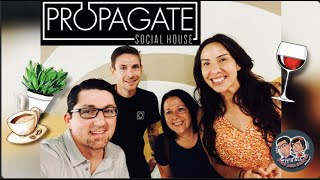 Episode 120: Propagate Social House. Special Guests: Jay and Ella!