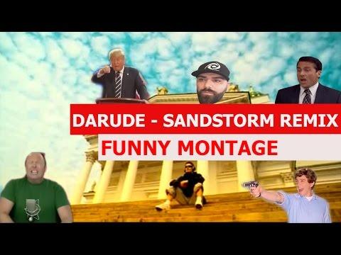 Darude  Sandstorm Remix  FUNNY MONTAGE