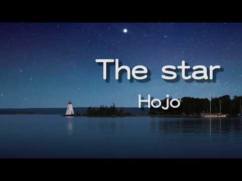 Hojo-The star ∥ 好歌推薦 ∥『像你的眼睛和拂曉的星』【動態字幕】ஐSunnyRainnyஐ