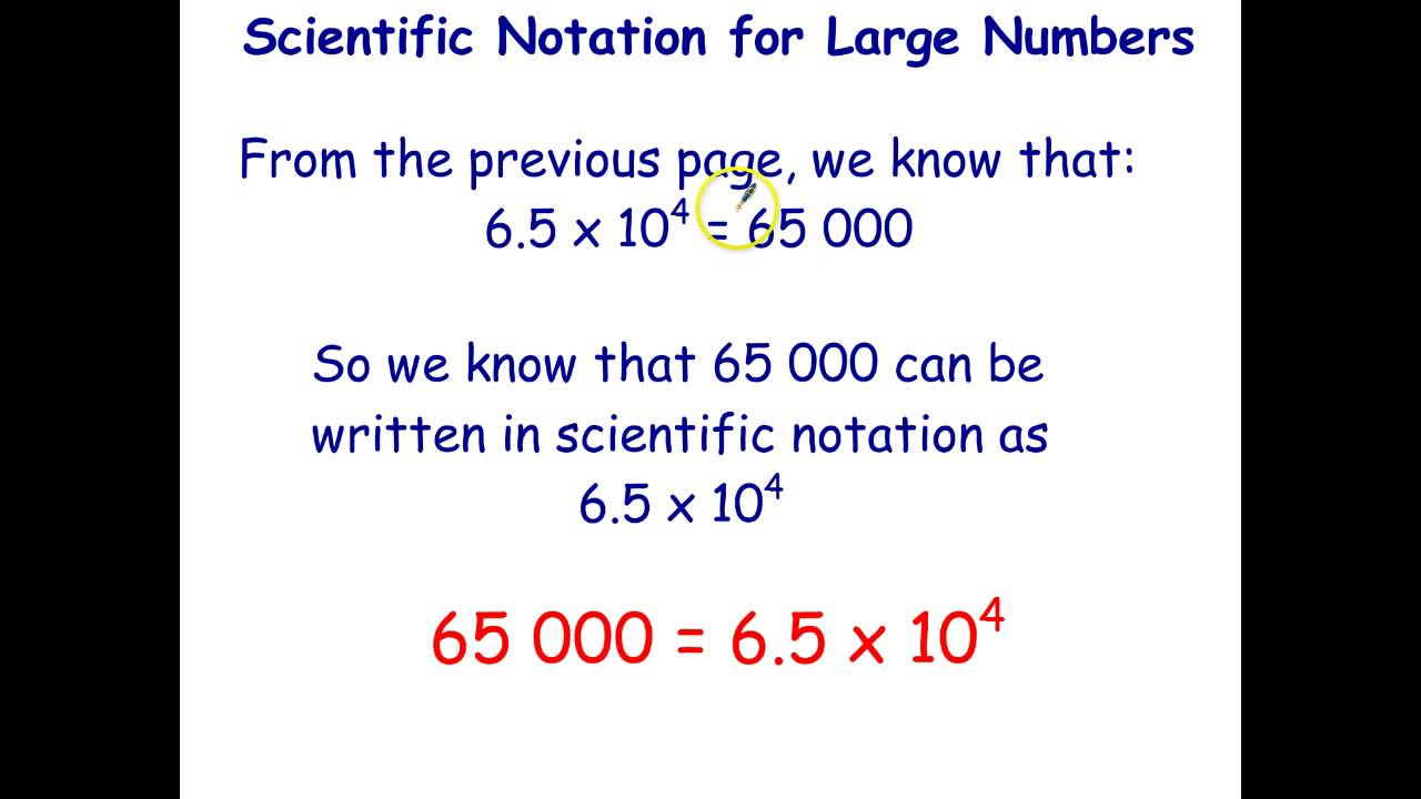 Scientific Notation - Writing Large Numbers