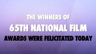 List of the winners of 65th National Film Awards