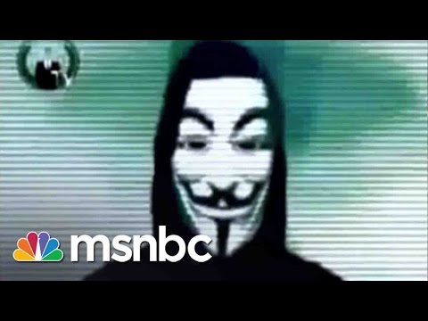 Anonymous Declares War On Islamic Extremists | Rachel Maddow | MSNBC
