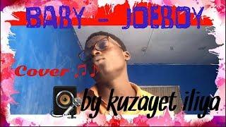 Joeboy - Baby Cover By Kuzayet Iliya (@ 2019).mp3