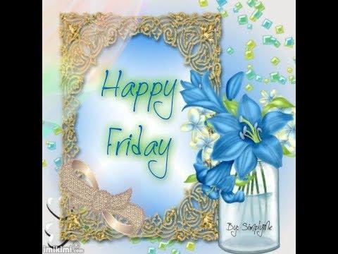 Happy fridaywishesgreetingssmssayingsquotese cardwallpapers happy fridaywishesgreetingssmssayingsquotese cardwallpaperswhatsapp video m4hsunfo