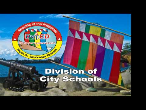 DIVISION OF ZAMBOANGA HYMN -- i don't owned this video, credits to deped  zambo
