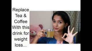 Weight loss drink / Replace Tea & Coffee with this miracle weight loss drink