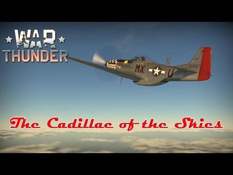 War Thunder - The Cadillac of the Skies