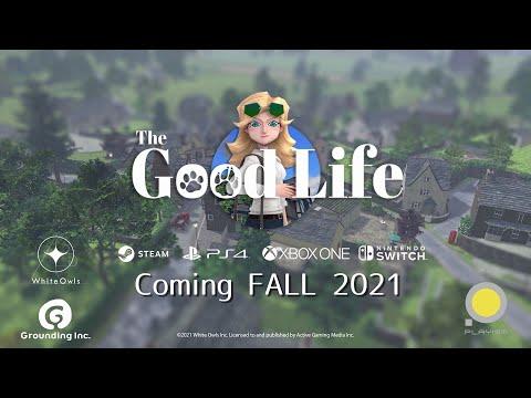 The Good Life Trailer