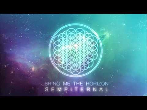 Bring Me The Horizon [2013] Sempiternal [Full Album]