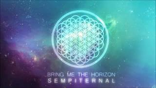 Bring Me The Horizon [2013] Sempiternal [Full Album]