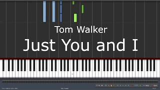 Tom Walker - Just You and I - Piano Tutorial