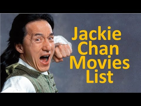 Jackie chan all movies list (1962 - 2018) - YouTube