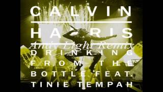 Calvin Harris - Drinking From the Bottle (Feat. Tinie Tempah) [Andy Light Remix]