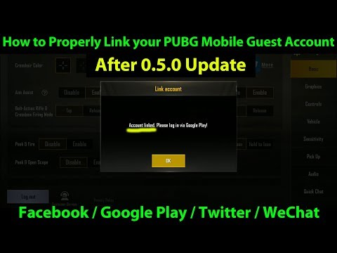 How to Properly Link Your GUEST ACCOUNT to Google Play / Twitter / Facebook  / WeChat | PUBG Mobile