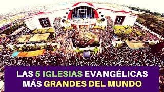Baixar Las 5 Iglesias Evangélicas más Grandes del Mundo