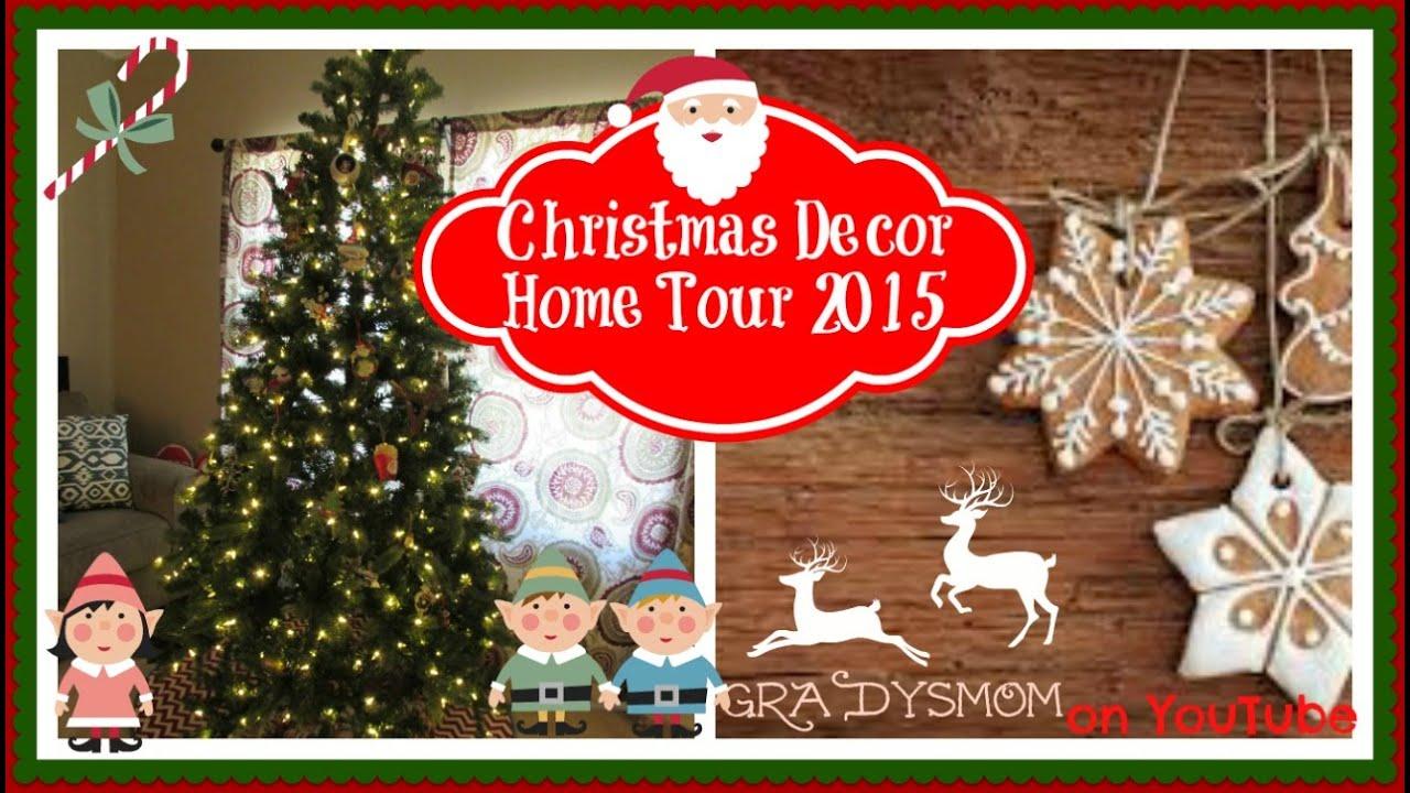 christmas decor home tour 2015 edition youtube