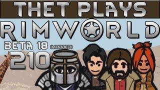 Thet Plays Rimworld Part 210: Laser Test [Beta 18] [Modded]