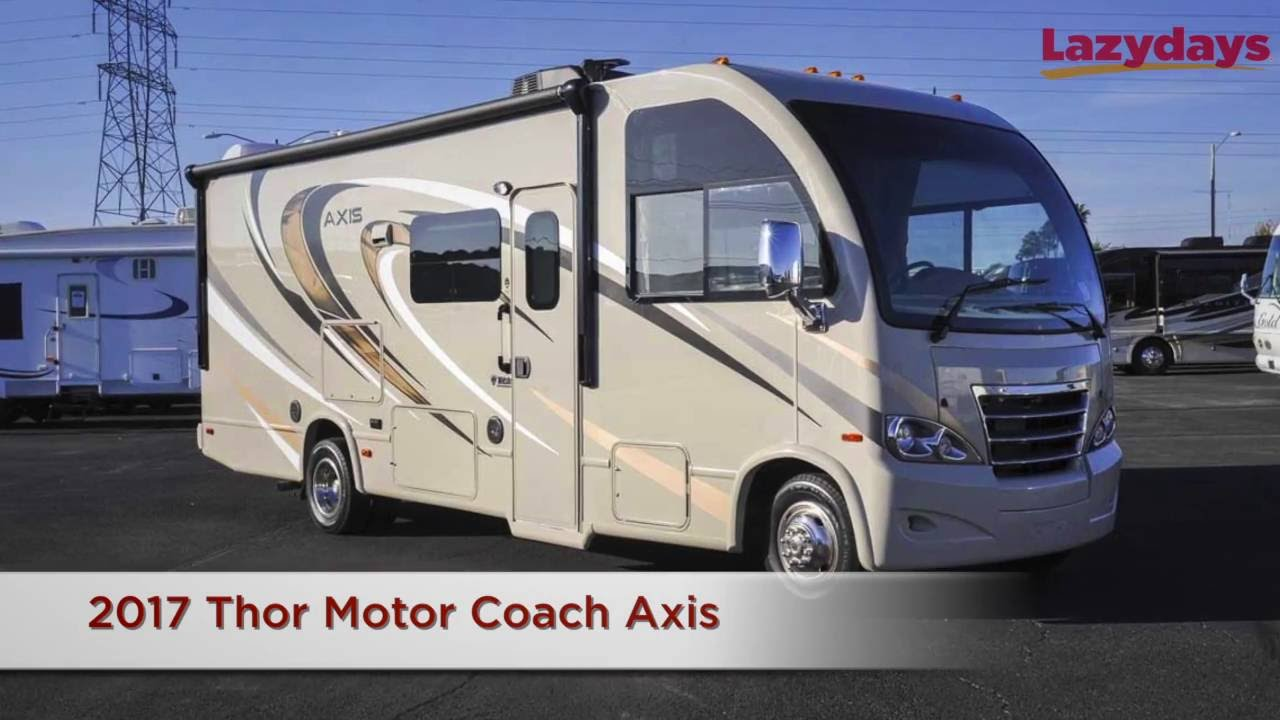 2017 Thor Motor Coach Axis Video Summary From Lazydays