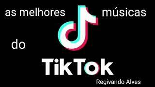 As melhores músicas do tik tok 2021
