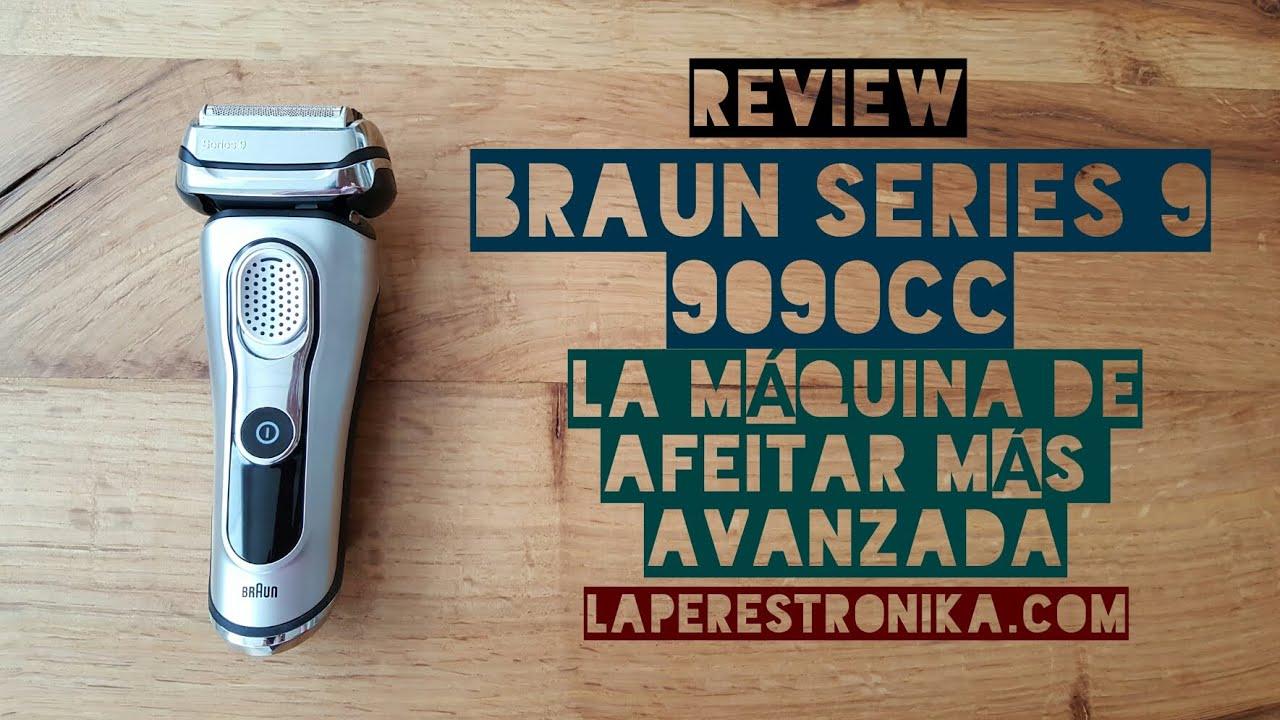 Review Braun Serie 9 9090cc. La máquina de afeitar más avanzada y eficiente fee7632156a4