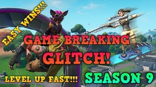Fortnite: Season 9 - GAME BREAKING GLITCH - EASY WINS!!! - LEVEL UP XP FAST!!!