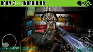 Doom 3 - Gameplay Nvidia Shield Tablet Android 1080p (Android Games HD)