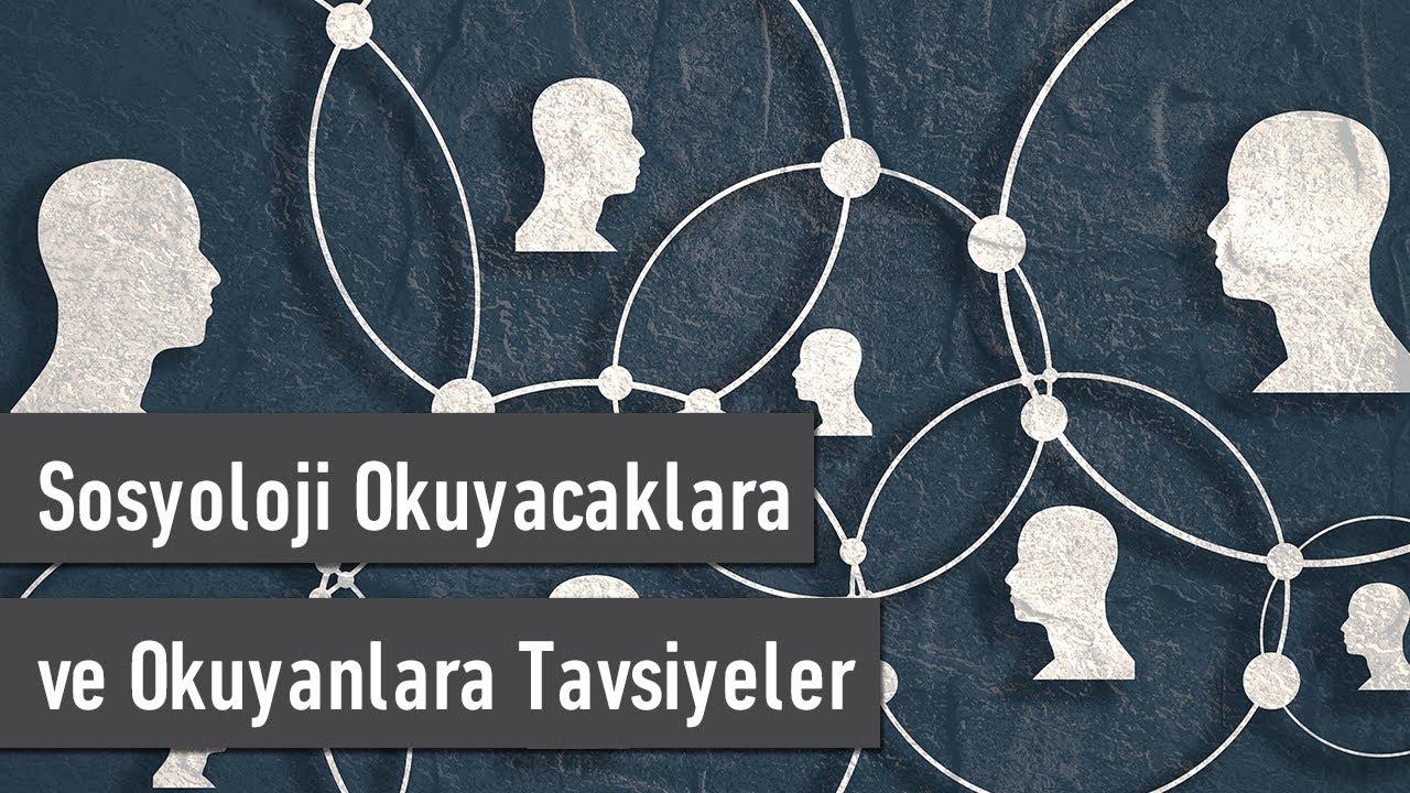 Download Sosyoloji Okuyacaklara ve Okuyanlara Tavsiyeler