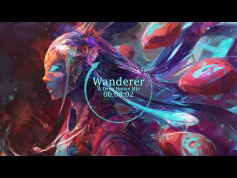 Wanderer - A Deep House Mix