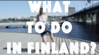 WHAT TO DO IN FINLAND? | JOENSUU