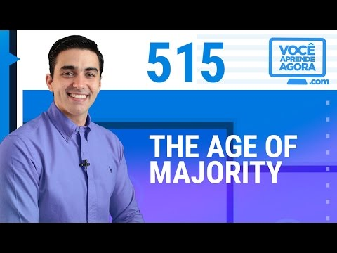 AULA DE INGLÊS 515 The age of majority