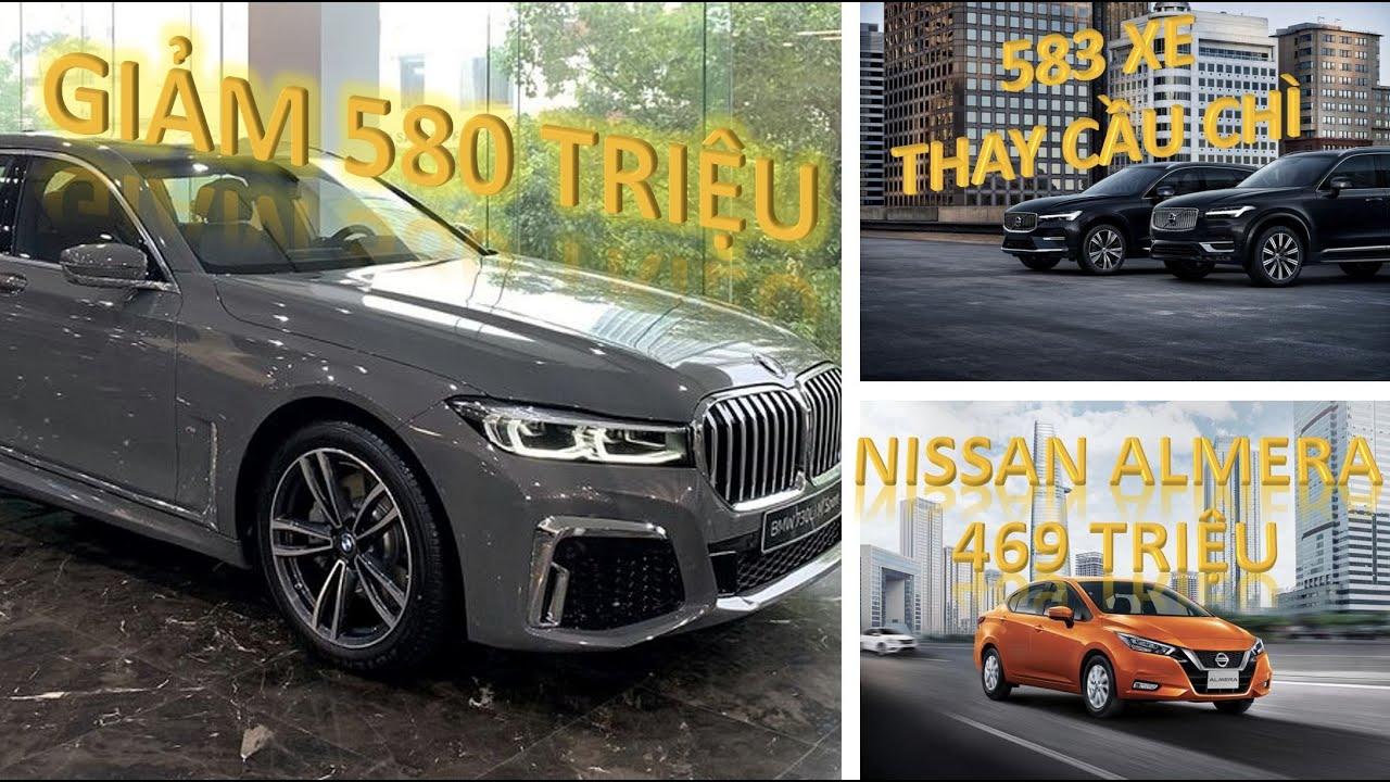 Việt Nam: Nissan Almera ra mắt, BMW 7-series giảm giá tới 580 triệu, 583 xe Volvo thay thế cầu chì