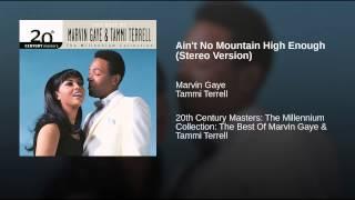 Ain 39 T No Mountain High Enough Stereo Version