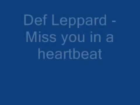 Def Leppard -Miss you in a heartbeat- WITH LYRICS