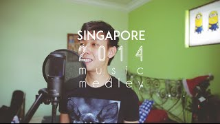 Singapore 2014 Music Medley