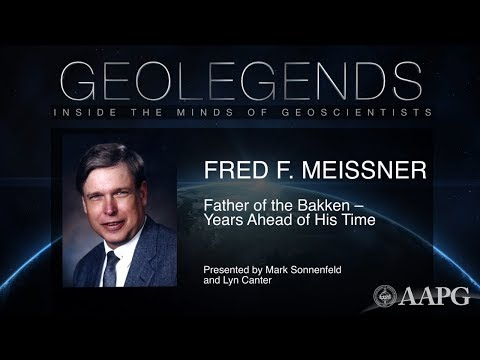 Watch GeoLegends: Fred F. Meissner - Father of the Bakken: Years Ahead of His Time