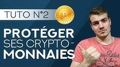 Sécuriser ses cryptomonnaies | Tutoriel débutant #2
