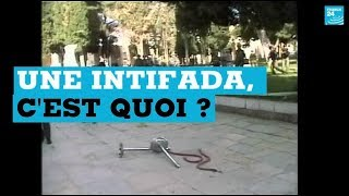 Une intifada, c'est quoi ?