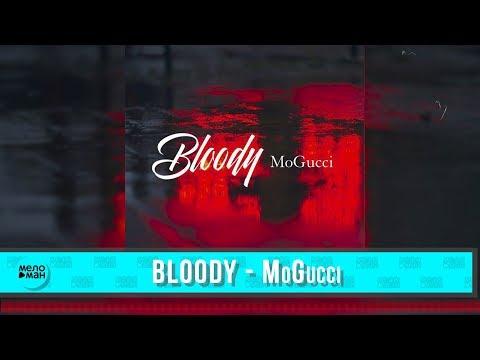 Bloody - MoGucci Single