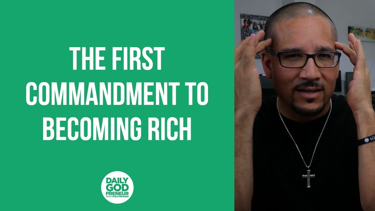 The First Commandment To Becoming Rich