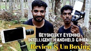 അടിപൊളി മൊബൈൽ gimbel   Beyondsky Eyemind intelligent Handheld gimbal   Masterpiece