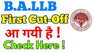 BALLB First Cut-Off Released  of Allahabad University Entrance